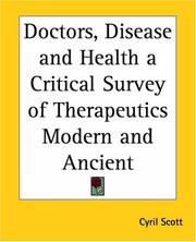 Cover of: Doctors, Disease And Health A Critical Survey Of Therapeutics Modern And Ancient