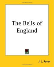 Cover of: The Bells Of England | J. J. Raven