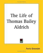 The Life Of Thomas Bailey Aldrich