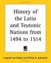 Cover of: History Of The Latin And Teutonic Nations From 1494 To 1514