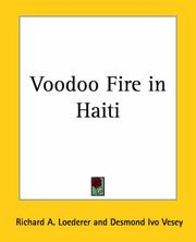 Cover of: Voodoo Fire In Haiti | Richard A. Loederer