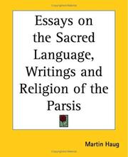 Cover of: Essays On The Sacred Language, Writings And Religion Of The Parsis | Martin Haug