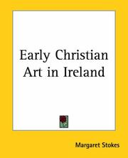 Early Christian art in Ireland by Margaret Stokes