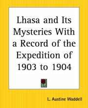 Cover of: Lhasa And Its Mysteries With A Record Of The Expedition Of 1903 To 1904