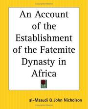Cover of: An Account Of The Establishment Of The Fatemite Dynasty In Africa | al-Masudi