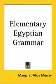 Cover of: Elementary Egyptian grammar