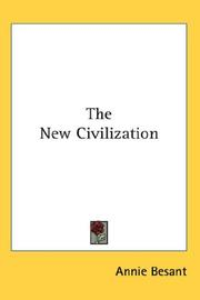 Cover of: The New Civilization | Annie Wood Besant