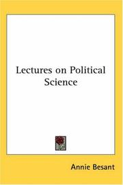 Cover of: Lectures on Political Science | Annie Wood Besant