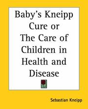 Cover of: Baby's Kneipp Cure Or The Care Of Children In Health And Disease