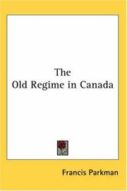Cover of: The Old Regime in Canada