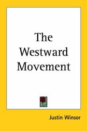 Cover of: The Westward Movement | Justin Winsor