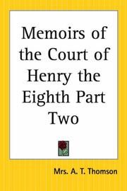 Cover of: Memoirs Of The Court Of Henry The Eighth | delete duplicate
