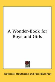 Cover of: A wonder book for boys and girls