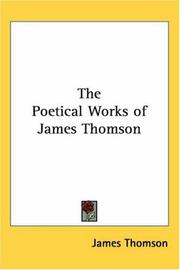 Cover of: The Poetical Works of James Thomson | James Thomson