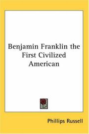 Cover of: Benjamin Franklin the First Civilized American