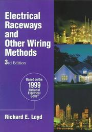 Electrical raceways and other wiring methods by Richard E. Loyd