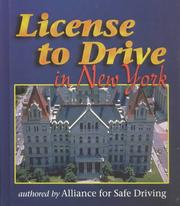 Cover of: License To Drive in New York (License to Drive) | Alliance for Safe Driving