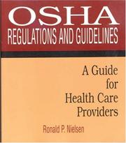 Cover of: OSHA Regulations and Guidelines