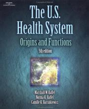 Cover of: The US Health System | Marshall W. Raffel