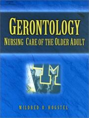 Cover of: Gerontology | Mildred O. Hogstel