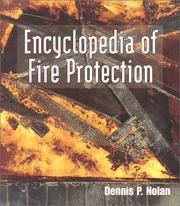 Cover of: Encyclopedia of Fire Protection