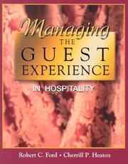 Cover of: Managing the guest experience in hospitality |