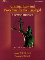 Cover of: Criminal law and procedure for the paralegal | James W. H. McCord