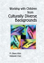 Cover of: Working with children from culturally diverse backgrounds | M. Diane Klein