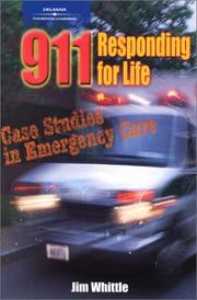 Cover of: 911 Responding for Life | James Whittle