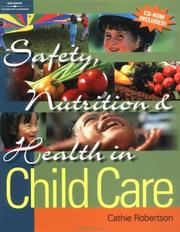 Cover of: Safety, Nutrition & Health in Child Care