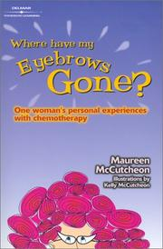Cover of: Where Have My Eyebrows Gone? | Maureen C. McCutcheon