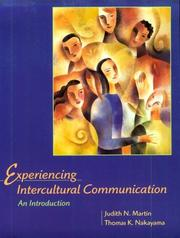 Experiencing Intercultural Communication by Judith N. Martin