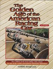 The golden age of the American racing car by Griffith Borgeson