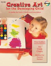 Creative art for the developing child by Clare Cherry