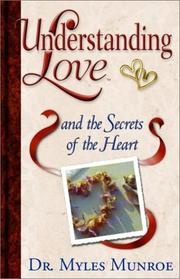 Cover of: Understanding Love and the Secrets of the Heart (Understanding Love, 3)