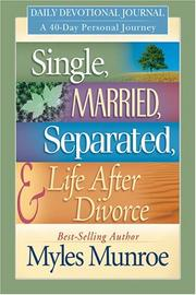 Cover of: Single, Married, Separated and Life after Divorce Daily Study: 40 Day Personal Journey