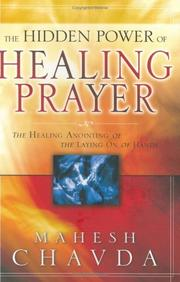Cover of: The Hidden Power of Healing Prayer
