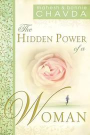 Cover of: The Hidden Power of a Woman | Mahesh Chavda, Bonnie Chavda