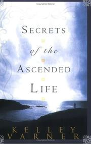 Cover of: Secrets of the Ascended Life