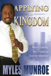 Cover of: Applying the Kingdom: Understanding God's Priority and Primary Interest