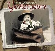 Cover of: Kim Anderson Yesteryears 2006 Calendar