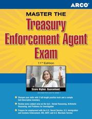 Cover of: Master the Treasury Enforcement Agent Exam, 11th edition (Master the Treasury Enforcement Agent Exam)