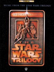 "Music from """"The Star Wars Trilogy by Frank Erickson, James Ployhar, Fred Weber"
