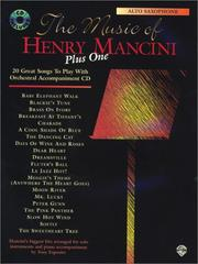 Cover of: The Music of Henry Mancini Plus One: Alto Saxophone: 20 Great Songs to Play With Orchestral Accompaniment Cd (Music of Plus One)