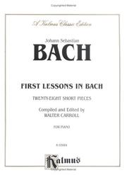 Cover of: First Lessons in Bach