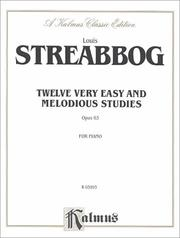 Cover of: Streabbog 12 Very E-Z Studies (Op.63) (Kalmus Edition) | Louis Streabbog
