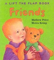 Cover of: Friends (Lift the Flap Book)