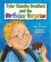 Cover of: Tyler Timothy Bradford and the birthday surprise | Mary Lou Carney