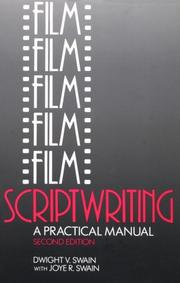 Cover of: Film scriptwriting | Dwight V. Swain