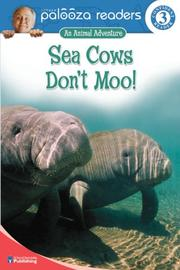 Cover of: Sea Cows Don't Moo!, Level 3 (Lithgow Palooza Readers)